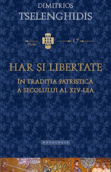 Har și libertate în tradiția patristică a secolului al XIV-lea - Pr. Dr. Daniel Pupăză