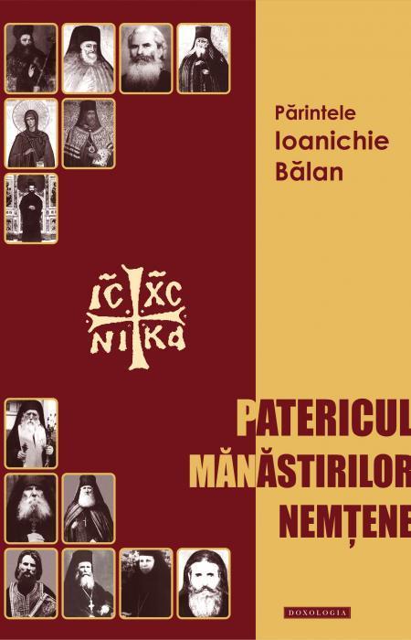 patericul manastirilor nemtene, parinti, neamt, sihastria, sihla
