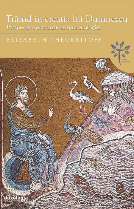 Trăind în creația lui Dumnezeu, Elizabeth Theokritoff