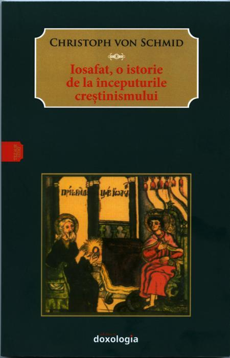 Iosafat, o istorie de la începuturile creştinismului