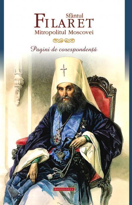 Pagini de corespondenta, Filaret, Mitropolitul Filaret, Epistole, Scrisori