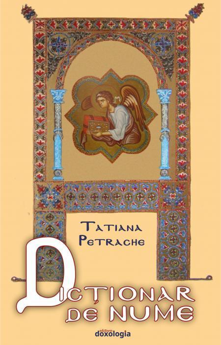 Dicționar de nume, Tatiana Petrache, nume de botez