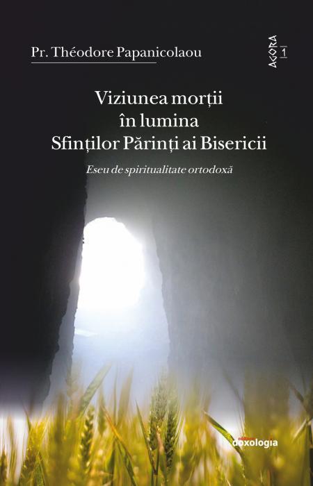 Viziunea morții în lumina Sfinților Părinți ai Bisericii