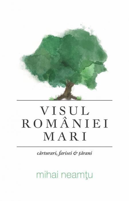 Visul României Mari