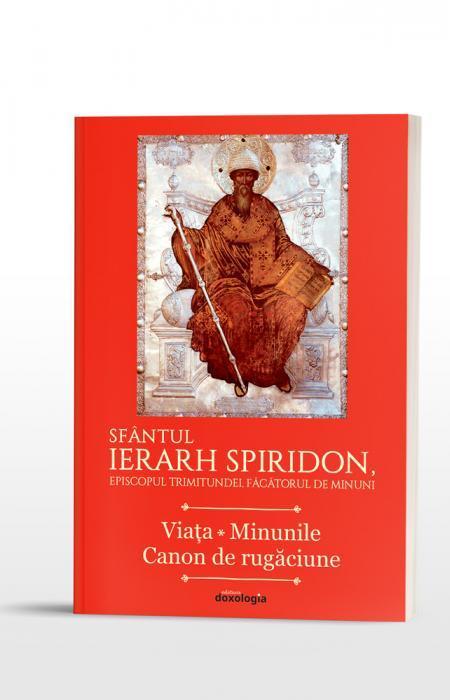 Sfântul Ierarh Spiridon, Episcopul Trimitundei, Făcătorul de minuni. Viața * Minunile * Canon de rugăciune