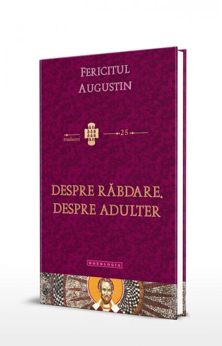 Despre rabdare, despre adulter Fericitul Augustin