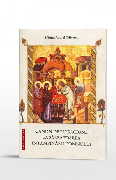Canon de rugăciune la sărbătoarea Întâmpinării Domnului