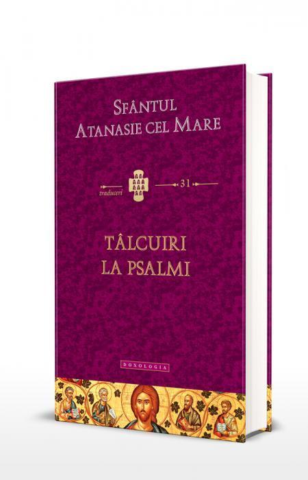 Sfântul Atanasie cel Mare, Tâlcuiri la Psalmi