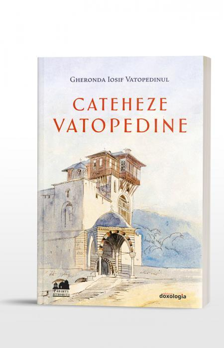 Cateheze vatopedine Iosisf Vatopedinul