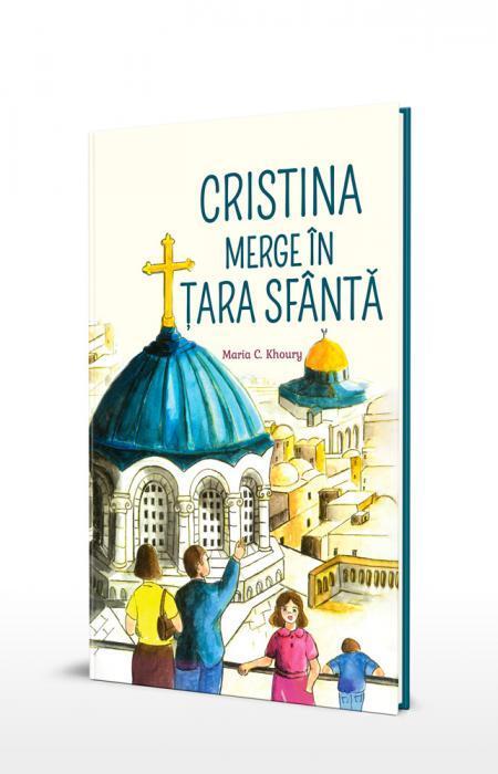 Cristina merge în Țara Sfântă